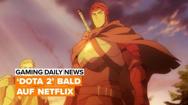 'Dota 2' bekommt eine Netflix-Serie